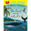 Donaldson and Scheffler Lets Read! The Snail and the Whale (Paperback)