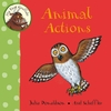 Donaldson and Scheffler My First Gruffalo: Animal Actions (Board Book)