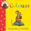 Donaldson and Scheffler My First Gruffalo: Colours (Board Book)