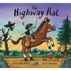 Donaldson and Scheffler The Highway Rat (Hardback)