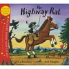 Donaldson and Scheffler The Highway Rat (Paperback and CD)