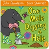 Julia Donaldson One Mole Digging a Hole (Board Book)
