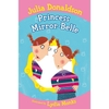 Julia Donaldson The Princess Mirror-Belle (Paperback)