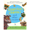 The Gruffalo Gruffalo Crumble and Other Recipes