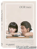 Our Times (2015) (DVD) (2-Disc Edition) (Taiwan Version)