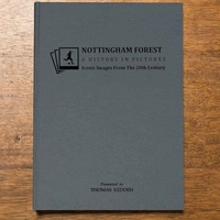 Nottingham Forest Football Book - A History in Pictures