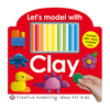 Lets Model with Clay