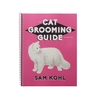 Aaronco The Cat Grooming Guide (3rd Edition)
