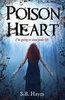 Poison Heart - S. B. Hayes - Young Adult Fiction