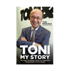 Toni: My Story - The Rags To Riches Story Of TONI&GUY