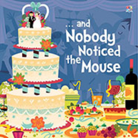 Picture Books  - ...and Nobody Noticed the Mouse