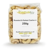 Cashew Nuts Whole,  Roasted & Salted 250g