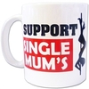 Supporting Single Mums Funny Mens Mug