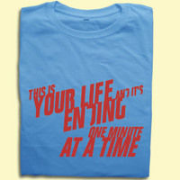 Funny T-Shirts  - Fight Club T-shirtThis is your life and its ending....