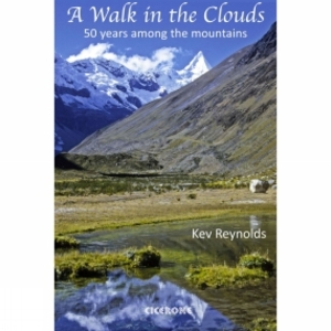 Trekking & Outdoor  - A Walk in the Clouds: 50 Years Among the Mountains