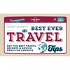 Lonely Planet Best Ever Travel Tips 1st Edition,  November 2014