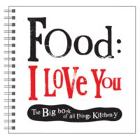Cookware  - Food: I Love You Kitchen Journal