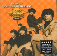 CDs  - ? & The Mysterians The Best Of - Cameo Parkway 1966-1967 2005 Canadian CD album 18771-92322