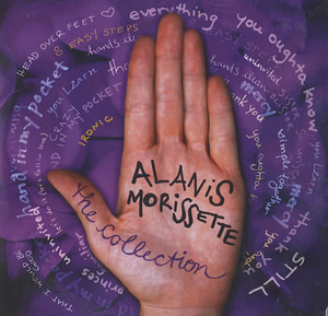 CDs  - Alanis Morissette The Collection 2005 UK CD-R acetate CD-R ACETATE