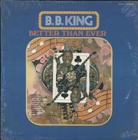 Cassettes & Vinyl  - B B King Better Than Ever - Sealed USA vinyl LP US-7771