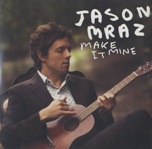 CDs  - Jason Mraz Make It Mine 2008 UK CD-R acetate CDR ACETATE
