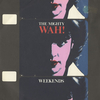 Cassettes & Vinyl Wah! Weekends 1984 UK 7
