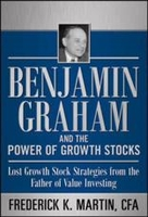 Books  - Benjamin Graham and the Power of Growth Stocks: Lost Growth Stock Strategies