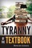 Adult Books Tyranny of the Textbook