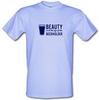 Beauty is in the eye of the Beerholder male t-shirt.