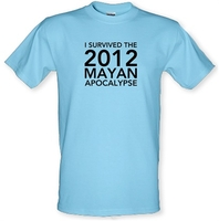 I Survived The 2012 Mayan Apocalypse male t-shirt.