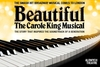 Beautiful - The Carole King Musical Tickets and Dinner