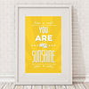 Office Supplies You Are My Sunshine Framed Print