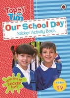 Books  - Topsy and Tim: Our School Day Sticker Activity Book