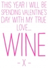 Gifts True Love Wine| Funny Valentine's Day Card |VA1036SCR